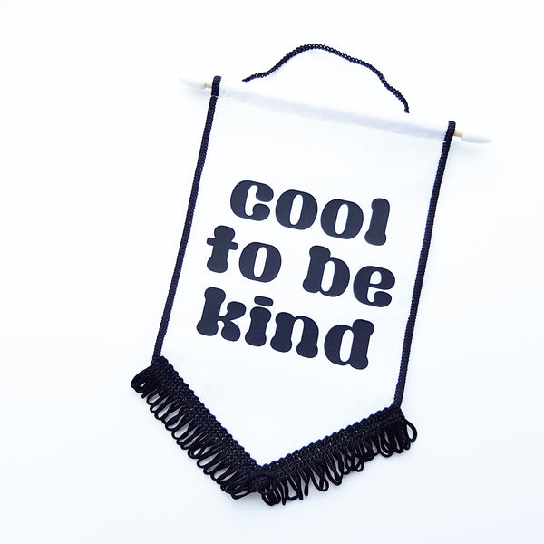 Cool To be Kind Banner