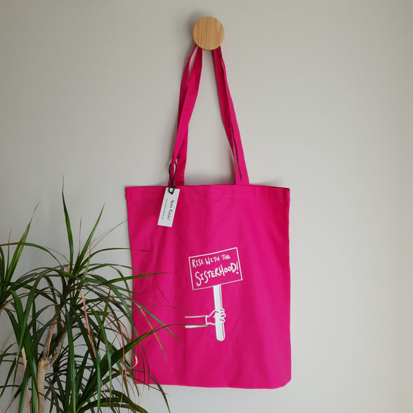 Rise with the Sisterhood Reusable Tote Bag - Hello Pickle!