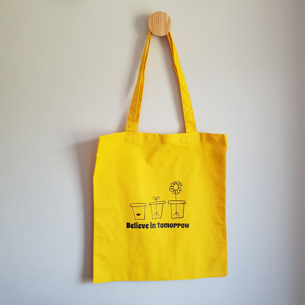 Believe in tomorrow Tote Bag