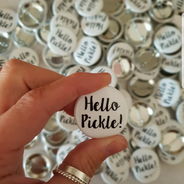 Hello Pickle! Badge - Hello Pickle!
