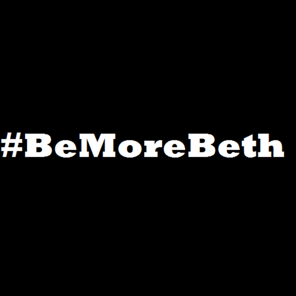 ADULT #Be More Beth Tops