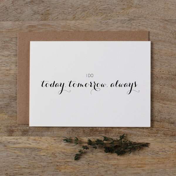 I DO TODAY TOMORROW ALWAYS - audrey
