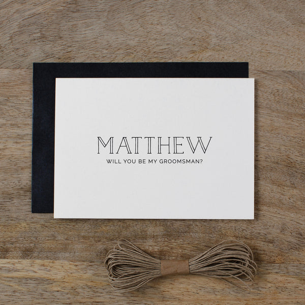 PERSONALISED WILL YOU BE MY GROOMSMAN - matilda