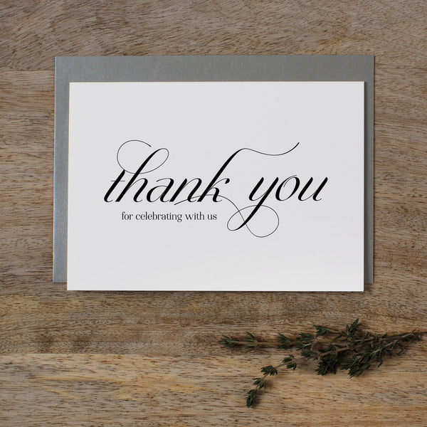 THANK YOU FOR CELEBRATING WITH US CARD - dorothy