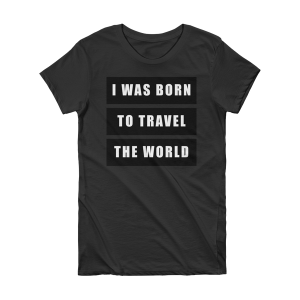 Born To Travel - Women's T-shirt