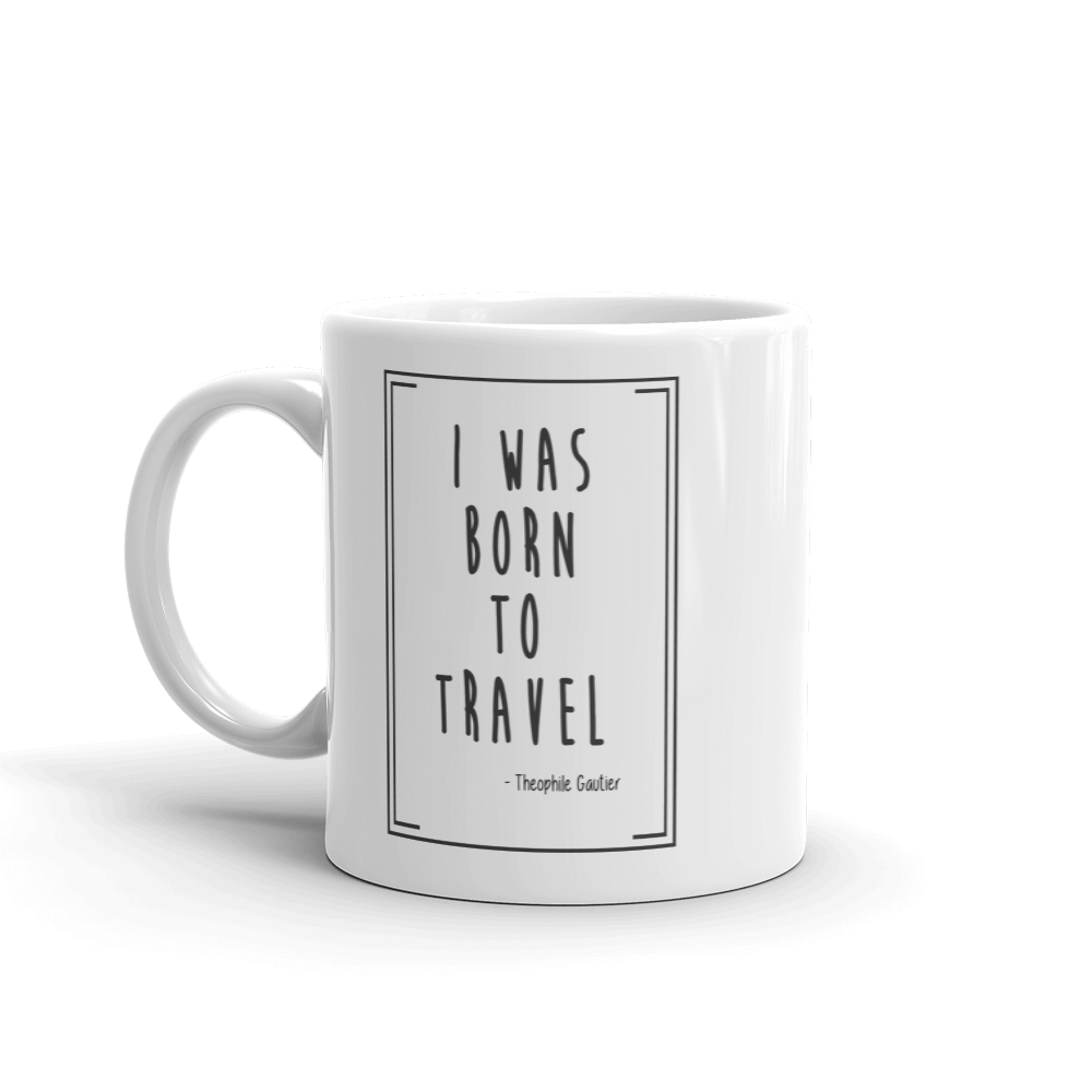Born To Travel Quote - Mug