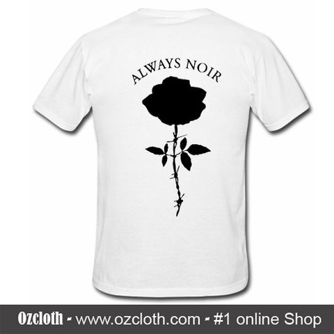 Always Noir T-Shirt Back