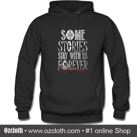'The Vampire Diaries' Some Stories Stay With Us Forever Hoodie