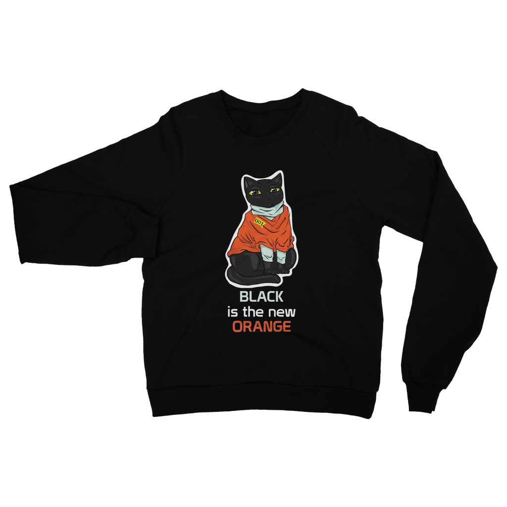 Black Is the New Orange - Sweatshirt