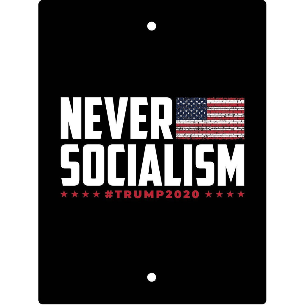Never Socialism Sign-Uncle Judds
