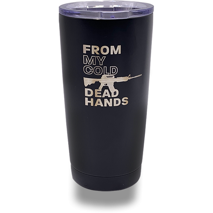 From My Cold Dead Hands 20oz Tumbler-Uncle Judds