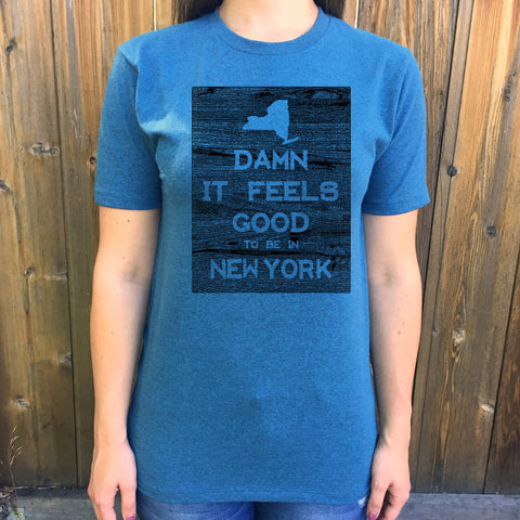 New York Damn it Feels Good Unisex T shirt