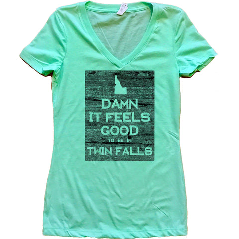 Damn It Feels Good To Be In Twin Falls Idaho Women's V Neck Tshirt