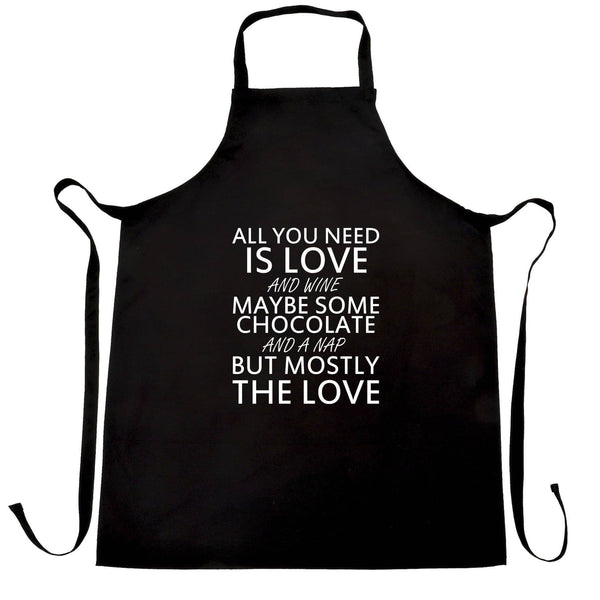 All You Need Chef's Apron Love, Wine, Chocolate, A Nap