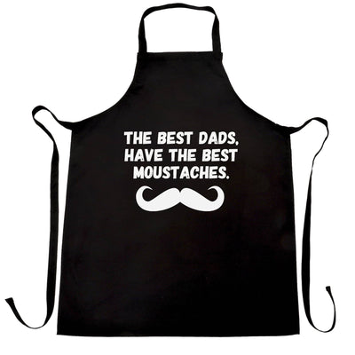 Father's Day Chef's Apron The Best Dads Have Moustaches