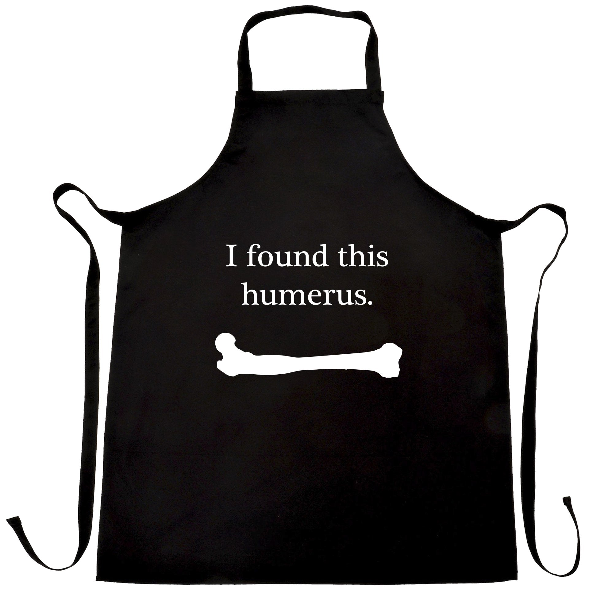 Novelty Chef's Apron I Found This Humerus Humourous Pun