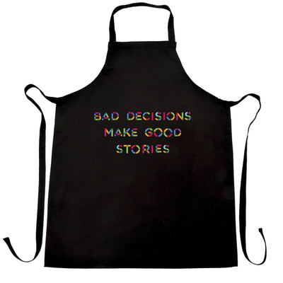 Novelty Slogan Chef's Apron Bad Decisions Make Good Stories