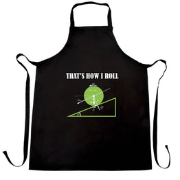 Funny Math Chefs Apron That's How I Roll Physics Joke