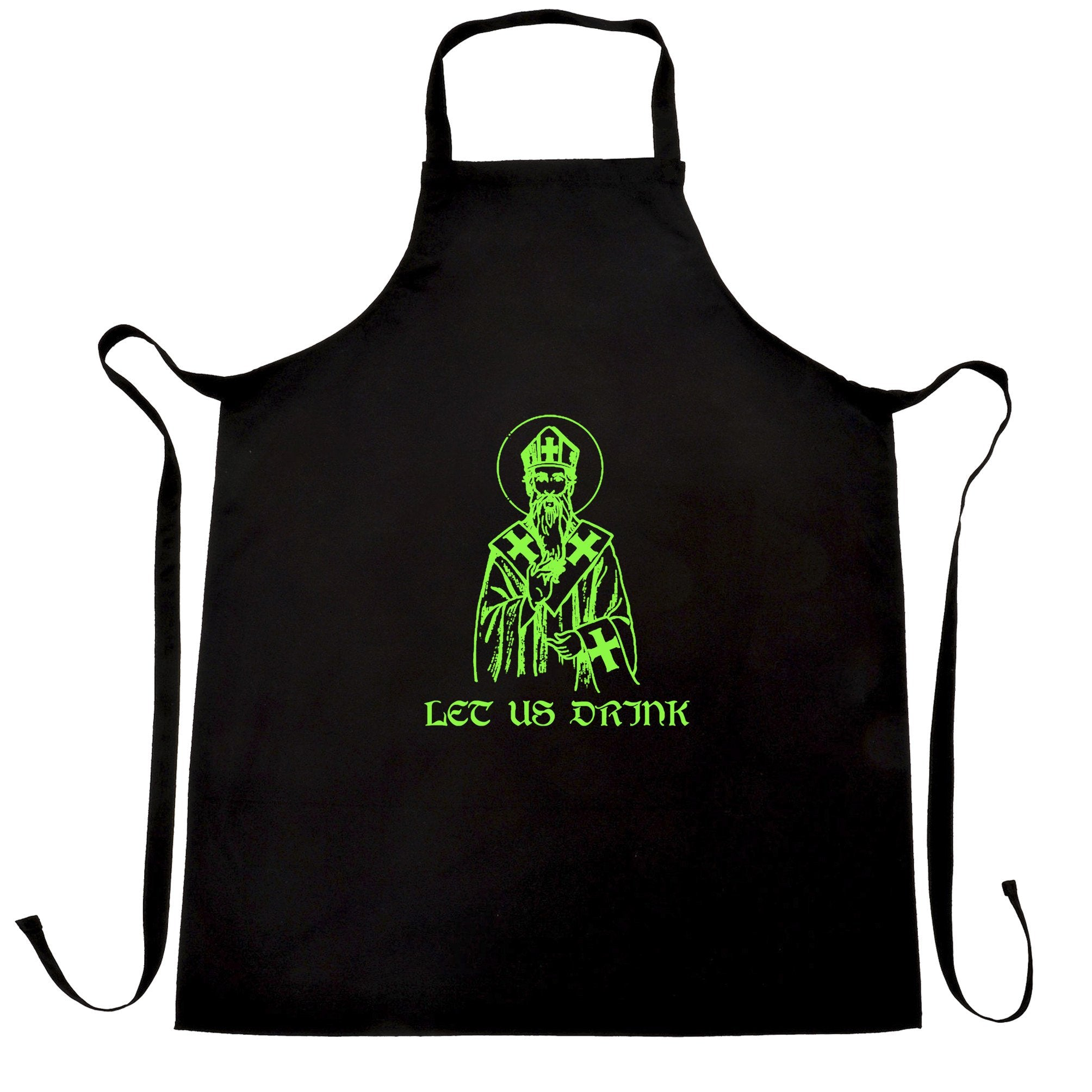 St Patrick's Day Chef's Apron Let Us Drink Saint Paddy