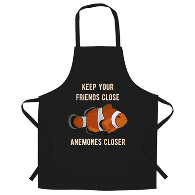 Joke Clownfish Chef's Apron Keep Your Friends Close