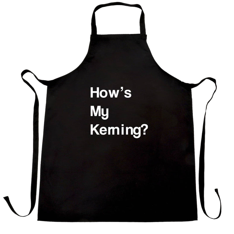 Funny Graphic Design Chefs Apron How's My Kerning Slogan