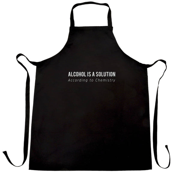 Novelty Chemistry Chef's Apron Alcohol Is A Solution Joke