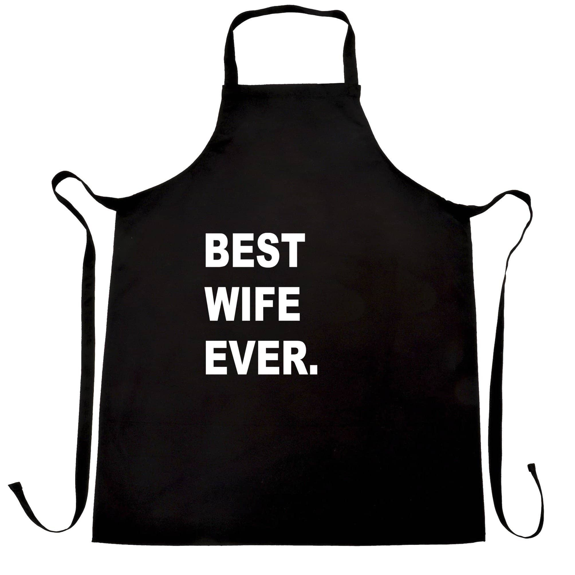 Best Wife Ever Chef's Apron Marriage Family Slogan