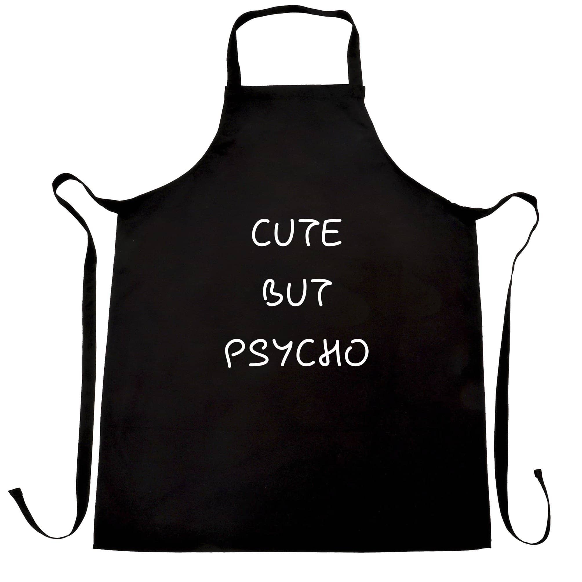 Cute But Psycho Apron
