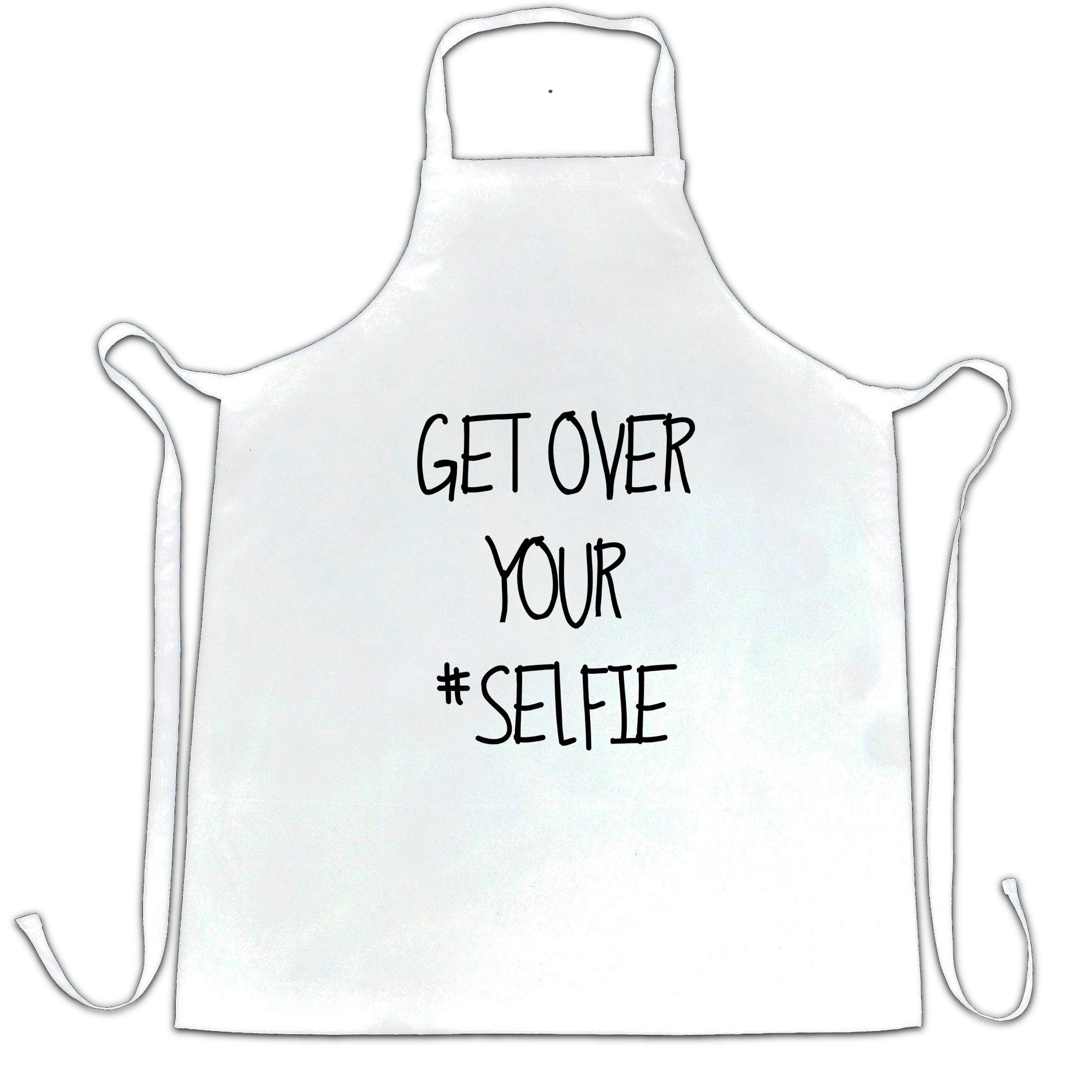 Get Over Yourself Selfie Chef's Apron