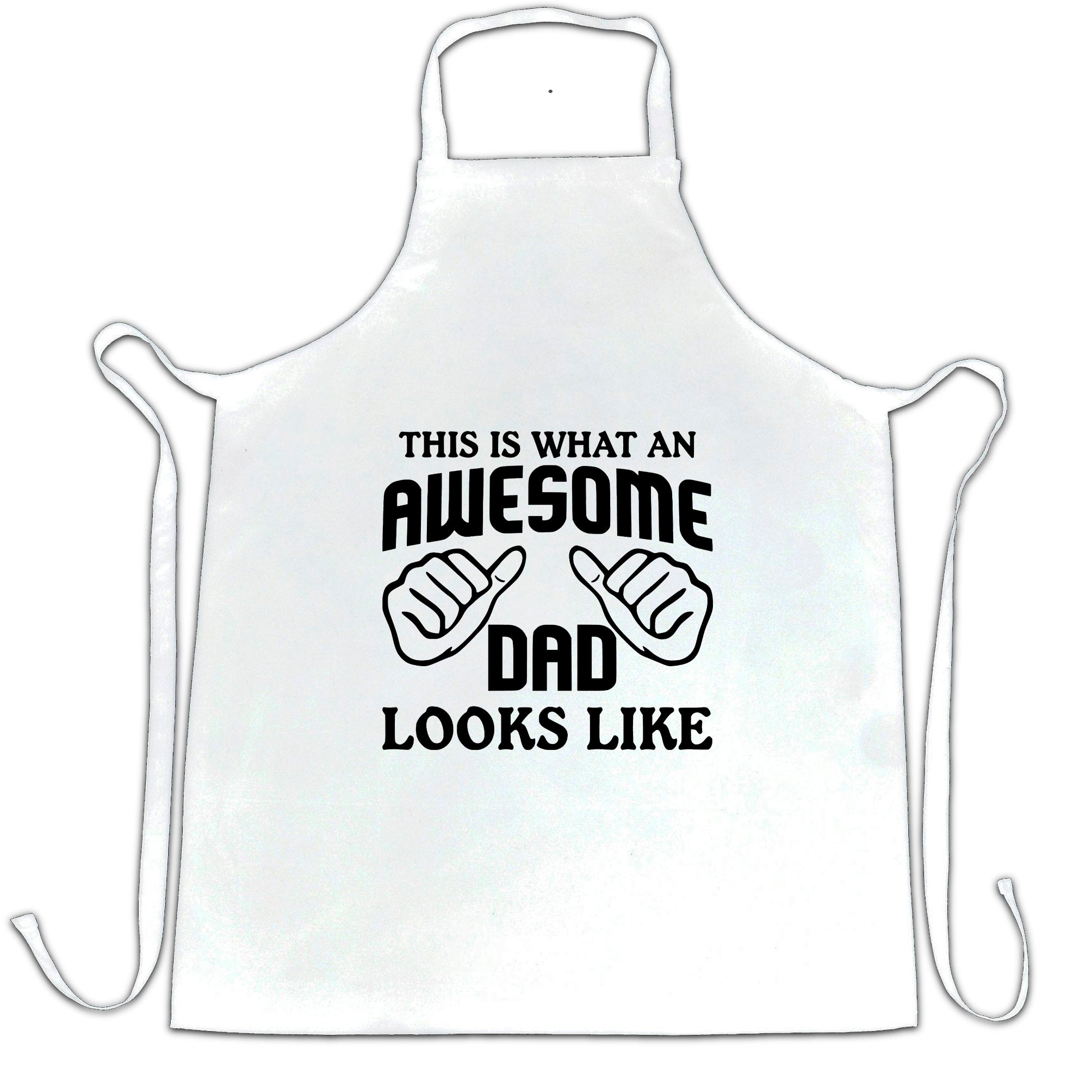 What An Awesome Dad Looks Like Chef's Apron