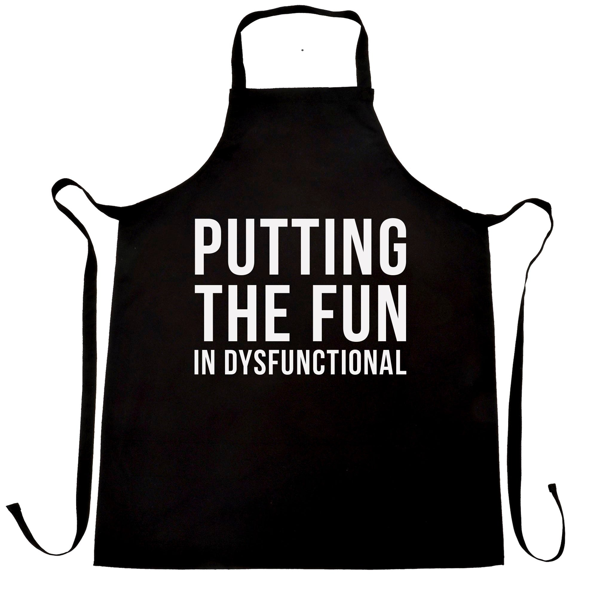 Novelty Chef's Apron Putting The Fun In Dysfunctional