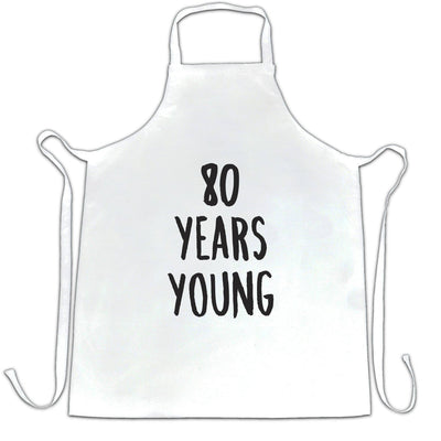 80th Birthday Joke Chef's Apron 80 Years Young Novelty Text