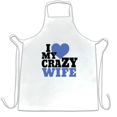 Fun Couples Chefs Apron I Love My Crazy Wife