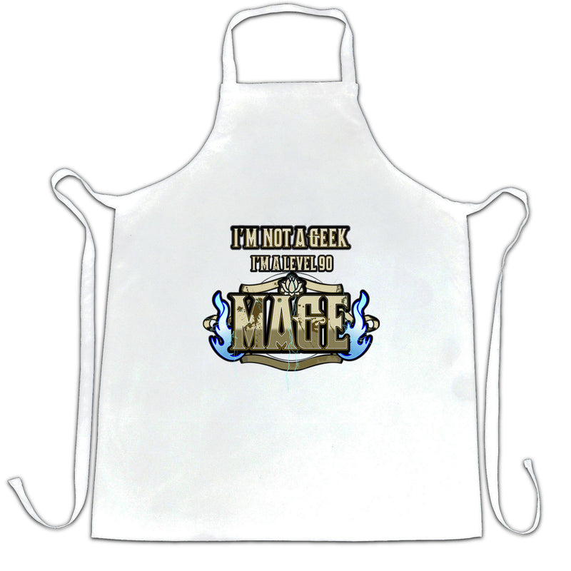 I'm Not A Geek Chefs Apron I'm A Level 90 Mage