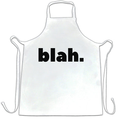 Sassy Rude Chef's Apron Blah. Novelty Slogan