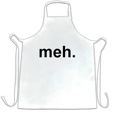 Novelty Chef's Apron With Just The Word Meh.