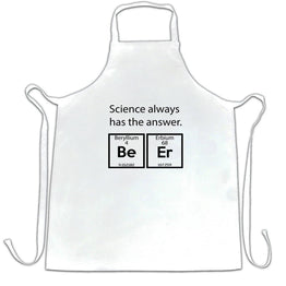 Drinking Chefs Apron Science Always Has The Answer Beer