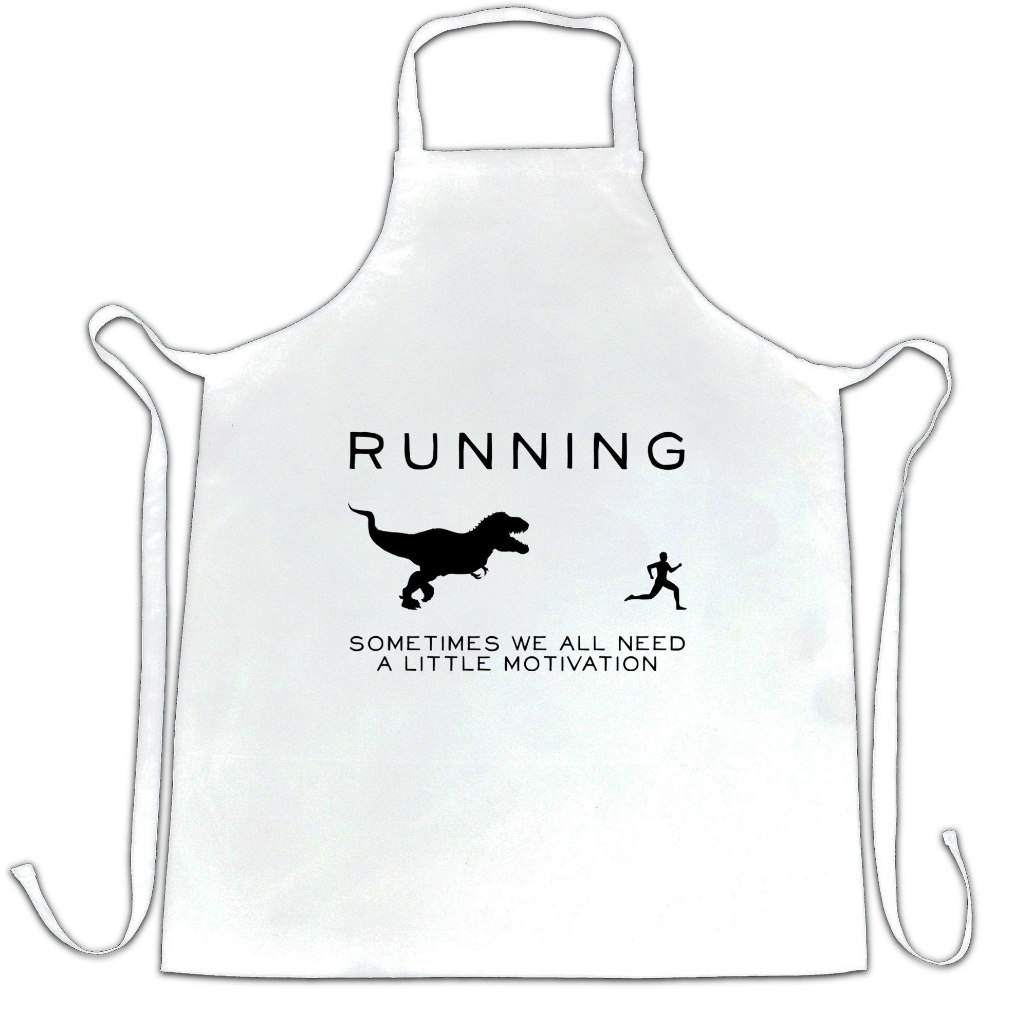 Running Chef's Apron Just Need Motivation T-Rex