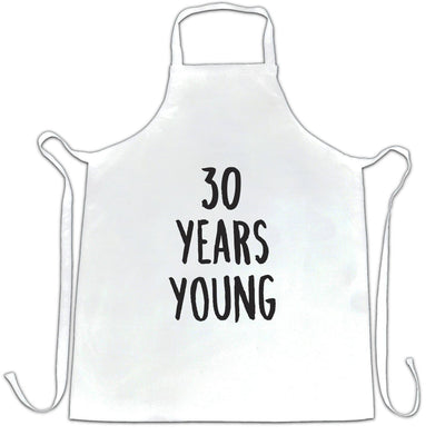 30th Birthday Joke Chef's Apron 30 Years Young Novelty Text