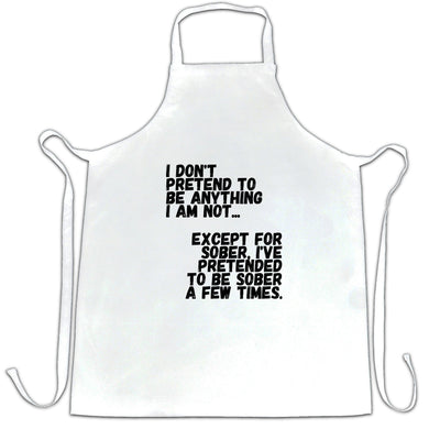 Pub Chef's Apron Don't Pretend To Be Anything I'm Not Joke