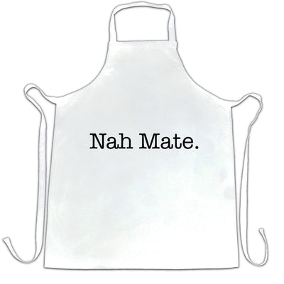 Novelty Sassy Chef's Apron Nah Mate Slogan