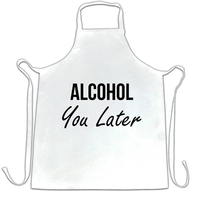 Novelty Chef's Apron Alcohol You Later Pun I'll Call