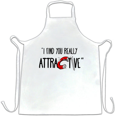 Magnets Chef's Apron I Find You Really Attractive Slogan