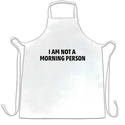 Novelty Slogan Chef's Apron I Am Not A Morning Person
