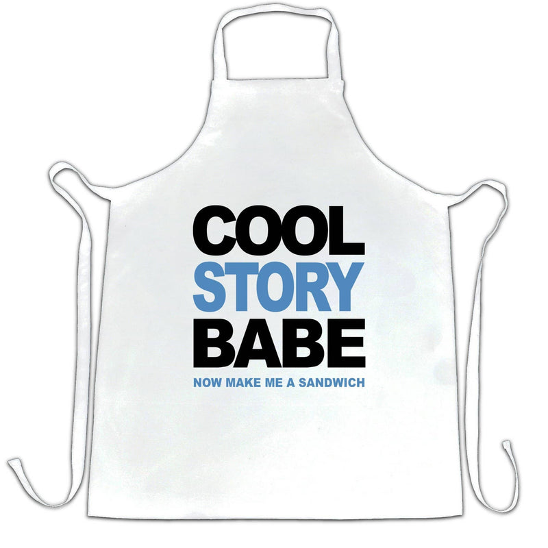 Cool Story Babe Chefs Apron Now Make Me A Sandwich