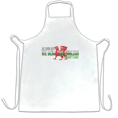 Funny Welsh Chefs Apron As Long As We Beat The English