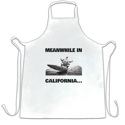 Joke Christmas Chef's Apron Meanwhile in California Santa