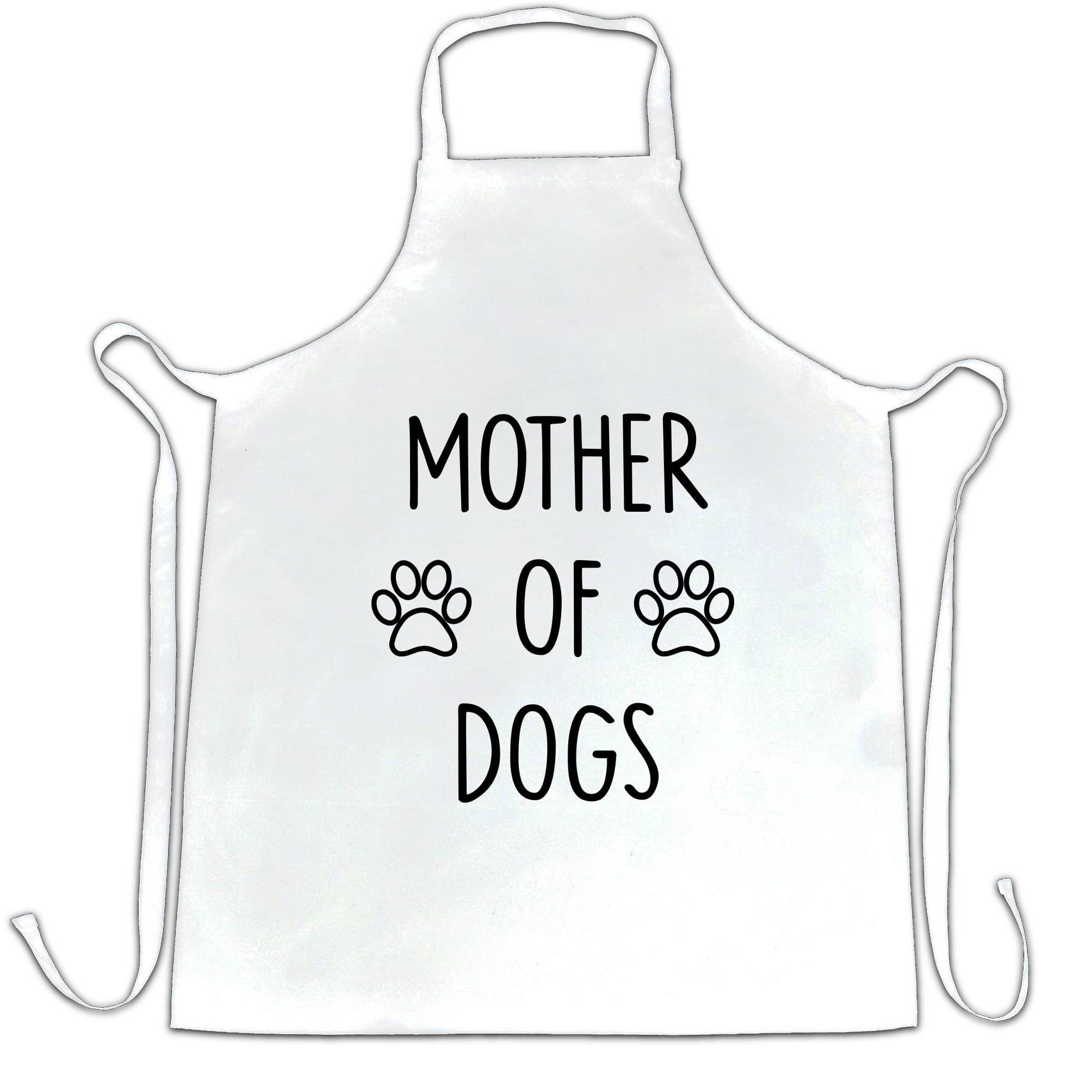 Novelty Pet Chef's Apron Mother Of Dogs Slogan
