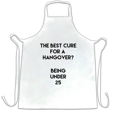 Novelty Drinking Chef's Apron Being Under 25 Hangover Joke