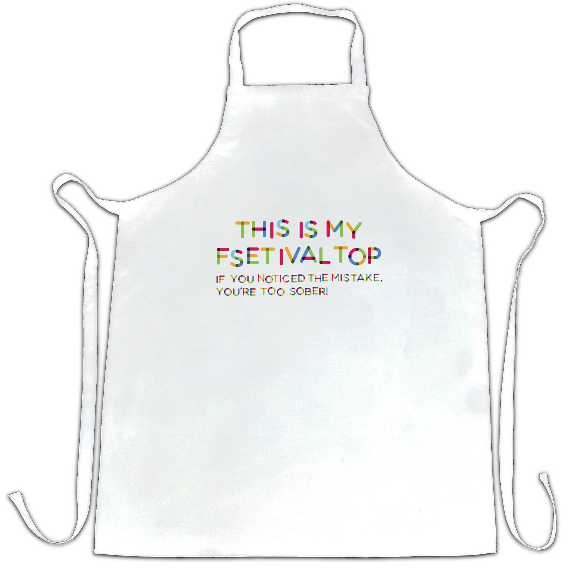 Novelty Chef's Apron This Is My Festival Top Joke Slogan